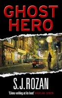 Rozan, S. J. - Ghost Hero: (Bill Smith/Lydia Chin) - 9780091936389 - V9780091936389