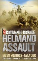 Southby-Tailyour, Ewen - 3 Commando: Helmand Assault - 9780091937768 - V9780091937768