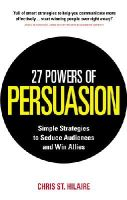 St. Hilaire, Chris; Padwa, Lynette - 27 Powers of Persuasion - 9780091939649 - V9780091939649
