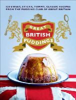 Jill and Simon Coombe (formerly The Pudding Club) - Great British Puddings - 9780091945428 - 9780091945428