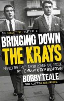 Bobby Teale - Bringing Down the Krays - 9780091946630 - V9780091946630