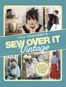 Comfort, Lisa - Sew Over It Vintage - 9780091947118 - V9780091947118