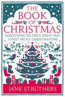 Struthers, Jane - The Book of Christmas - 9780091947293 - V9780091947293