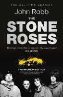 Robb, John - The Stone Roses: The Reunion Edition - 9780091948580 - V9780091948580