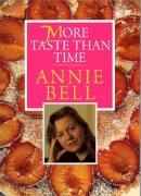 Bell, Annie - More Taste Than Time - 9780091949945 - V9780091949945