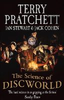 Pratchett, Terry, Stewart, Ian, Cohen, Jack - The Science of Discworld - 9780091951702 - V9780091951702