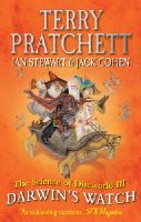 Pratchett, Terry, Stewart, Ian, Cohen, Jack - The Science of Discworld III: Darwin's Watch - 9780091951726 - V9780091951726