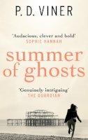 P.D. Viner - Summer of Ghosts - 9780091953331 - 9780091953331