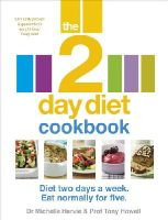 Harvie, Dr. Michelle, Howell, Professor Tony - The 2-Day Diet Cookbook - 9780091954680 - 9780091954680