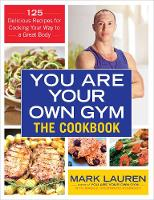 Lauren, Mark - You are Your Own Gym Cookbook - 9780091955403 - V9780091955403