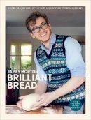 Morton, James - Brilliant Bread - 9780091955601 - 9780091955601