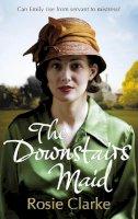 Clarke, Rosie - The Downstairs Maid - 9780091956097 - KTG0002075