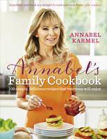Karmel, Annabel - Annabel's Family Cookbook - 9780091957667 - V9780091957667