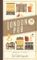 Herb Lester Associates - A London Pub for Every Occasion: 161 of the Usual and Unusual - 9780091958275 - V9780091958275