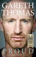 Thomas, Gareth - Proud: My Autobiography - 9780091958343 - KRA0013780