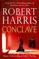 Harris, Robert - Conclave - 9780091959166 - KEX0287233