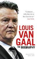 Meijer, Maarten - Louis van Gaal: The Biography - 9780091960155 - 9780091960155