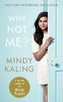 Kaling, Mindy - Why Not Me? - 9780091960308 - 9780091960308