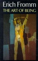Fromm, Erich - The Art of Being (Psychology/self-help) - 9780094720909 - V9780094720909