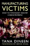 Dineen, Tana - Manufacturing Victims - 9780094797901 - V9780094797901