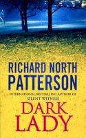 Patterson, Richard North - Dark Lady - 9780099175421 - KHS1035416