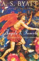 A. S. Byatt - Angels And Insects - 9780099224310 - KST0020598