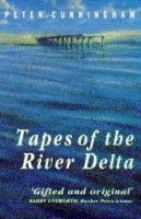 Cunningham, Peter - Tapes Of The River Delta - 9780099227311 - KRF0032247