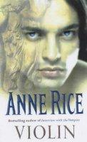 Rice, Anne - Violin - 9780099255154 - KTM0000512