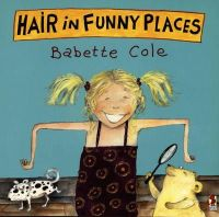 Babette Cole - Hair in Funny Places - 9780099266266 - V9780099266266