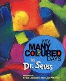 Seuss - My Many Coloured Days - 9780099266594 - 9780099266594