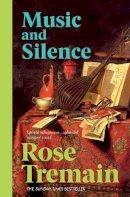 Tremain, Rose - Music & Silence - 9780099268550 - V9780099268550