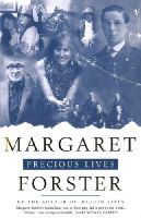 Foster, Margaret - Precious Lives - 9780099275749 - KSK0000058