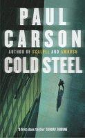 Carson, Paul - Cold Stell - 9780099279297 - KSS0014408