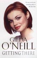 O'Neill, Gilda - Getting There - 9780099279983 - KOC0024405