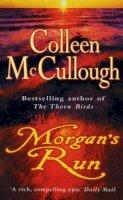 McCullough Doctor of Neurophysiology, Colleen - Morgan's Run - 9780099280989 - V9780099280989