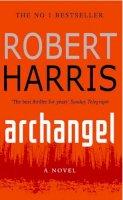 Harris, Robert - Archangel - 9780099282419 - KIN0008885