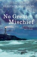 MacLeod, Alistair - No Great Mischief - 9780099283928 - KSS0001524