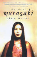 Dalby, Liza - The Tale of Murasaki - 9780099284642 - KSG0022287