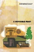 Hemingway, Ernest - A Moveable Feast - 9780099285045 - 9780099285045
