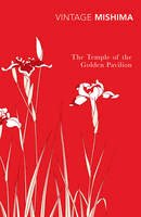Mishima, Yukio - Temple of the Golden Pavillion - 9780099285670 - V9780099285670
