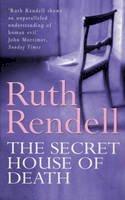 Rendell, Ruth - The Secret House of Death - 9780099286608 - KKD0000887