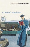 Maugham, W. Somerset - Writer's Notebook - 9780099286820 - V9780099286820