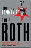 Roth, Philip - I Married a Communist - 9780099287834 - KSS0000048