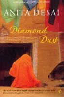 ANITA DESAI - Diamond Dust and Other Stories - 9780099289647 - KOC0019355
