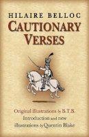 Belloc, Hilaire - Cautionary Verses - 9780099295310 - V9780099295310
