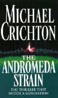 Michael Crichton - The Andromeda Strain - 9780099319511 - V9780099319511