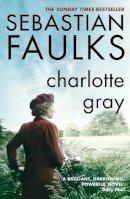 Faulks, Sebastian - Charlotte Gray - 9780099394310 - KSG0009611
