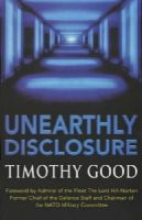 Good, Timothy - Unearthly Disclosure - 9780099406020 - V9780099406020