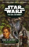 Keyes, Greg - Star Wars: The New Jedi Order - Edge of Victory - Conquest - 9780099410287 - KAK0009610
