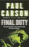 Carson, Paul - Final Duty - 9780099415190 - KKD0001501